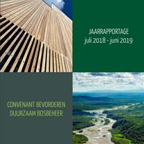Jaarrapportage Convenant Bevorderen Duurzaam Bosbeheer juli 2018-juni 2019